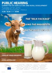 "AGRI hearing on The ""Milk Package"" and the prospects for the dairy sector"