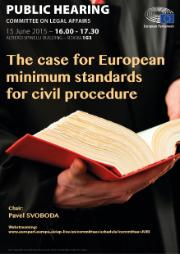 JURI Hearing poster - the case for European minimum standards for civil procedure