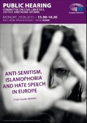 Hearing on Anti-Semitism, Islamophobia and hate speech