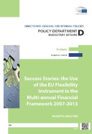 "In-depth analysis ""Success Stories: the use of the EU flexibility instrument in the MFF 2007-2013"" (Policy Department D, European Parliament)"