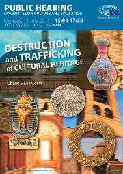 CULT Public hearing on 'Destruction and trafficking of cultural heritage' (13 July 2015)