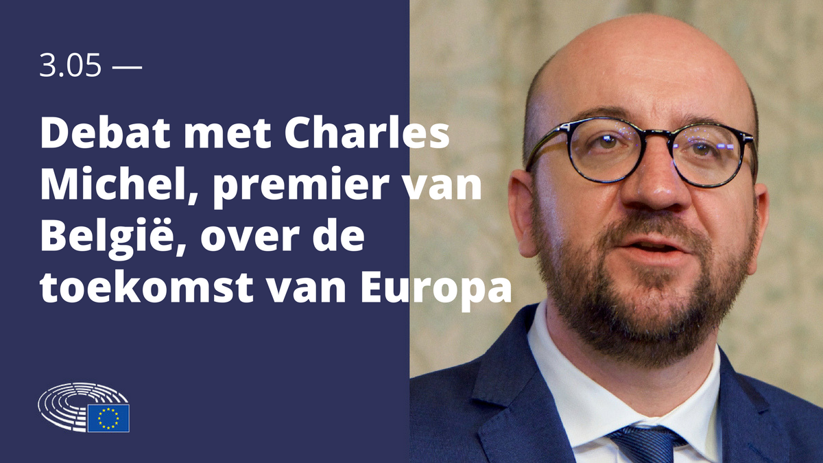 charles michel in debat met europarlement over de toekomst van europa home europees. Black Bedroom Furniture Sets. Home Design Ideas