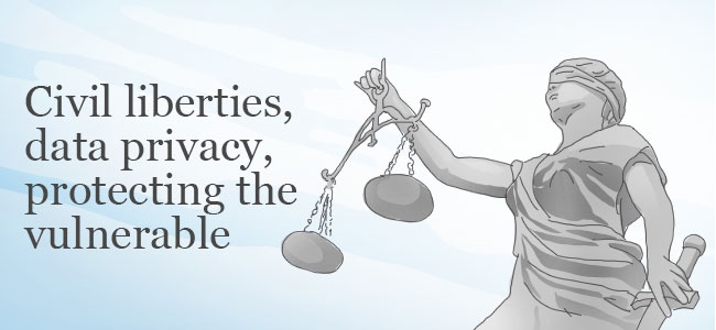 Civil liberties, data privacy, protecting the vulnerable