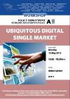 workshop on Ubiquitous Digital Single Market