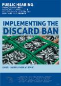Implementing the discard ban