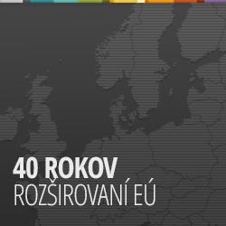 40 rokov rozširovania EÚ