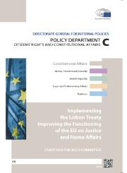 Study on implementing the Lisbon Treaty: Improving the Functioning of the EU on Justice and Home Affairs