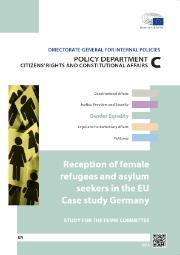 Reception of female refugees and asylum seekers in the EU Case study Germany - Pol dept C study