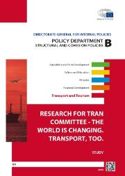TRAN study on The world is changing. Transport, too