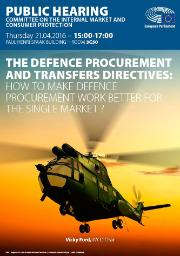 Public hearing on defence procurement and transfers directives: how to make defence procurement work better for the single market?