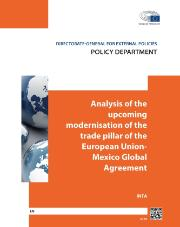 Analysis of the upcoming modernisation of the trade pillar of the European Union-Mexico Global Agreement