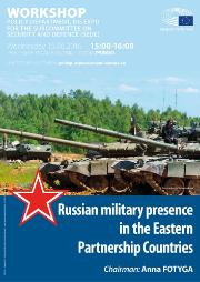 "SEDE: DG EXPO Policy Department poster Workshop ""Russian military presence in the Eastern Parnership Countries"""