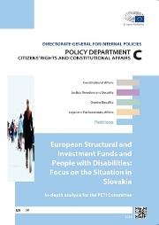 European Structural and Investment Funds and People with Disabilities: Focus on the Situation in Slovakia