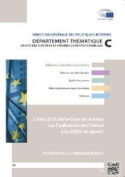 L'Avis 2/13 de la Cour de Justice sur l'Adhésion de l'Union à la CEDH et après?
