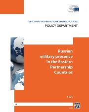 SEDE_Policy Department_Russian military presence in the Eastern Partnership Countries: Workshop summary