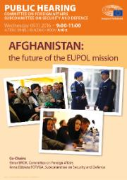 """SEDE Public hearing """"Afghanistan: the future of the EUPOL mission"""""""