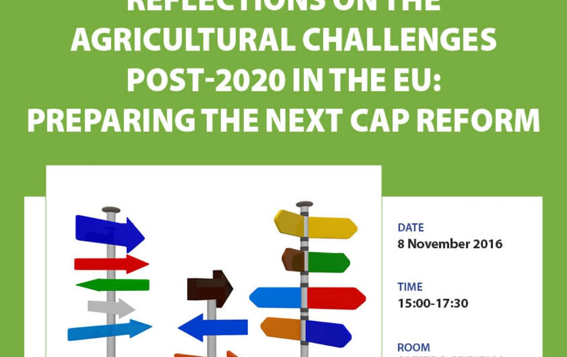 Agricultural challenges post-2020: preparing the CAP reform