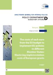 The costs of each euro from the EU budget to implement EU policies in different Member States