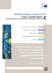 "AFCO study: The 2016 ""Winter Package"" on European Security and Defence: Constitutional, Legal and Institutional Implications"
