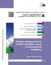 Decision-Making Processes of ICAO and IMO in Respect of Environmental Regulations