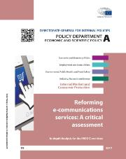 study on reforming e-communications services: a critical assessment