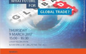Poster for the event on What future for the Global Trade?