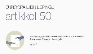 Infograafik. Väljaastumine ELis artikli 50 alusel
