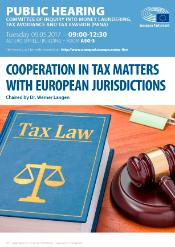 "PANA Public hearing of 9 May 2017 on ""Cooperation in tax matters with European jurisdictions"""