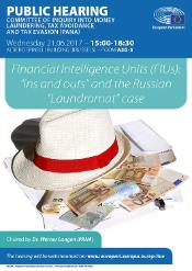 "PANA Hearing on Financial Intelligence Units (FIUs): ""ins and outs"" and the Russian ""Laundromat"" case - Panama Papers Committee - European Parliament -21 June 2017"