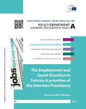 Study on The Employment and Social Situation in Estonia and priorities of the Estonian Presidency