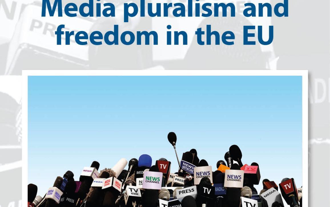 Media pluralism and freedom in the EU