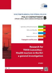 Policy Department B - a study for TRAN Committee on health tourism in the EU