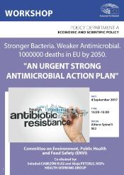 """Stronger Bacteria. Weaker Antimicrobial. 1000000 deaths in EU by 2050. """"An Urgent Strong Antimicrobial Action Plan"""