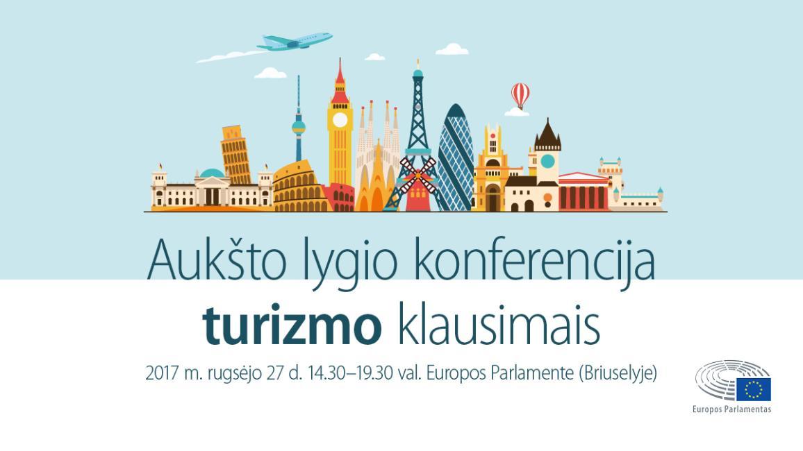 Parlamente vyks aukšto lygio konferencija turizmo klausimais.