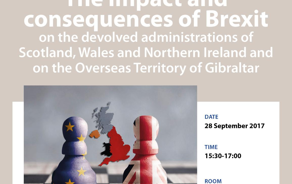 Poster for the workshop The impact and consequences of Brexit on the devolved administrations of Scotland, Wales and Northern Ireland and on the Overseas Territory of Gibraltar
