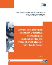 cover page of a study (white letters on orange background) with the title Current and Emerging Trends in Disruptive Technologies: Implications for the Present and Future of EU's Trade Policy