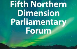 Fifth Northern Dimension Parliamentary Forum
