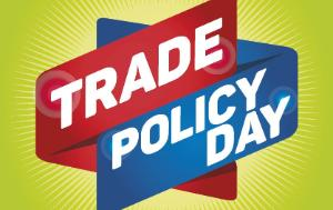 Image of signs and the text Trade Policy Day