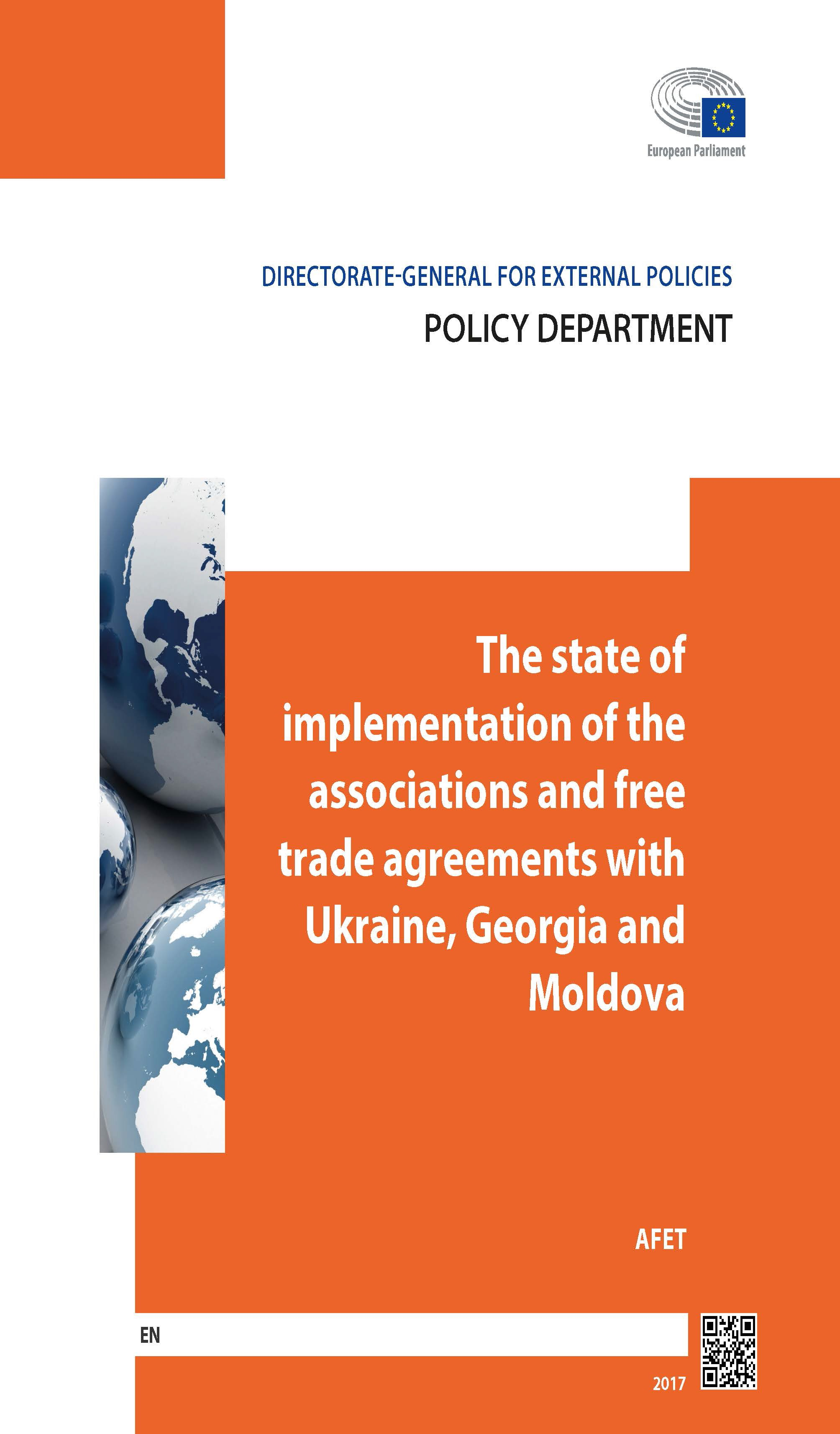 The state of the implementation of the associations and free trade agreements with Ukraine, Georgia and Moldova