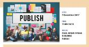 """different people sitting in front of a wall which is covered by different publications, above them is the banner """"publish"""" and on the side of the picture is indication when and where the workshop will take place."""