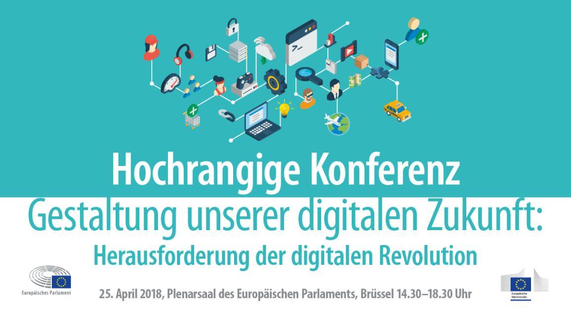 Zu sehen ist ein Poster, das eine hochrangige Konferenz zur Gestaltung der digitalen Zukunft im EU-Parlament in Brüssel ankündigt