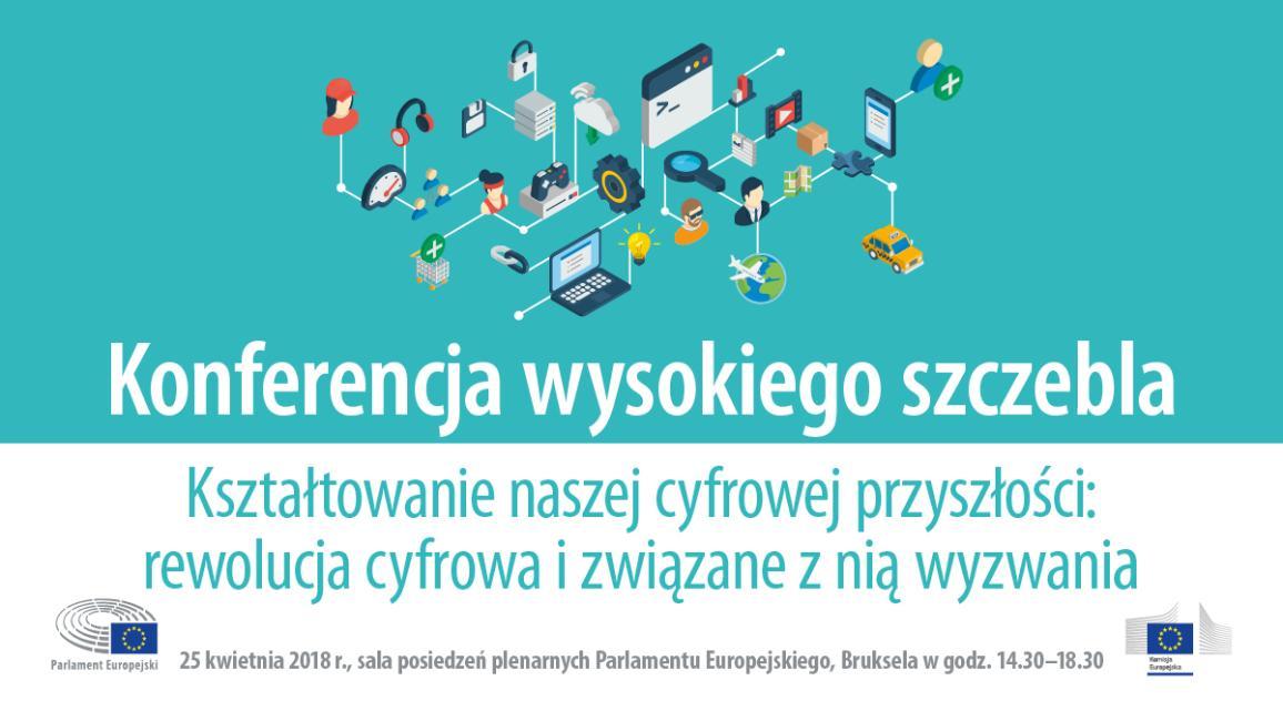 Jednolity rynek cyfrowy:  Parlament Europejski zaprasza na konferencję o szansach i wyzwaniach