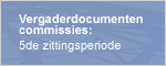 Vergaderdocumenten commissies